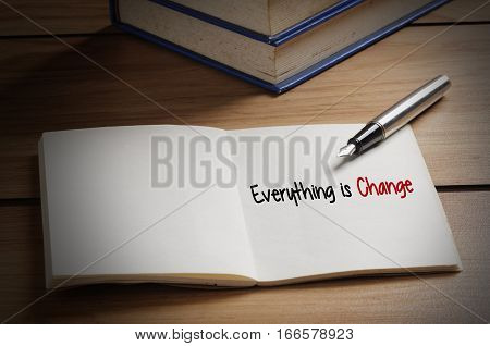 Everything Is Change Word On Book