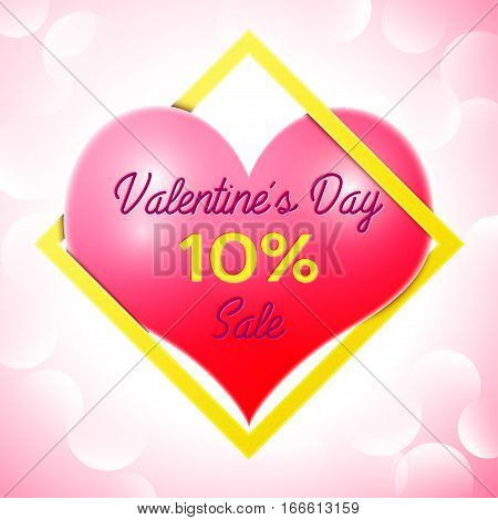 Realistic red heart with an inscription in centre text Valentines Day Sale 10 percent Discounts in yellow square frame. SALE concept for shopping, mobile devices, online shop. Vector illustration.