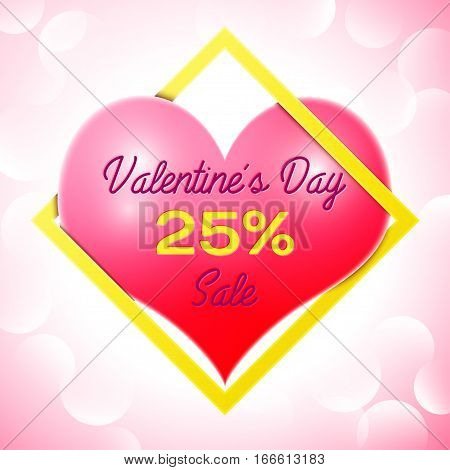 Realistic red heart with an inscription in centre text Valentines Day Sale 25 percent Discounts in yellow square frame. SALE concept for shopping, mobile devices, online shop. Vector illustration.