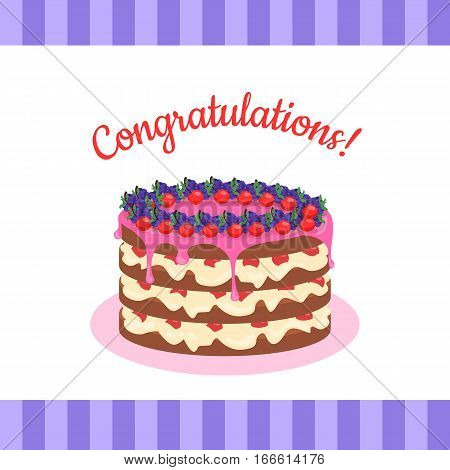 Congratulations Cake banner postcard greeting card. Chocolate cake bakery isolated flat style. Birthday cake, dessert and cookies, sweet confectionery, delicious cream, tasty pastry cake. Vector