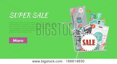 Super sale banner. Household appliances in trolley flat style. Illustration for electronics stores advertising. Purchase of equipment for every day use. Devices in cart with red discount tags. Vector