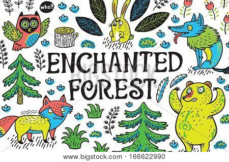 Enchanted forest. Vector colorful illustration with crazy animals. Print with cartoon fox, bear, wolf and owl