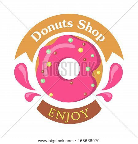 Donut shop logo icon enjoy. Tasty glazing. Sweet donut design flat food. Doughnut, donut isolated, cookies, cake bakery, dessert menu, snack pastry. Donuts glazed. Fried Cake. Ring doughnut. Vector poster