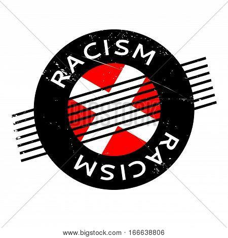 Racism rubber stamp. Grunge design with dust scratches. Effects can be easily removed for a clean, crisp look. Color is easily changed.