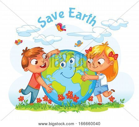 Save Earth. April 22 - Earth Day. Boy and girl hugging the Globe. Funny cartoon character. Vector illustration. Isolated on white background