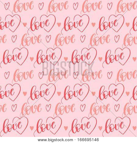 Romantic seamless pattern with handwritten lettering and hearts for your design on pink background.