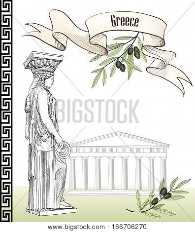 Ancient greece icon set: Acropolis Hill in Athens Greek statue caryatid olive branch greek ornament and ribbon with copy space. Hand drawn Travel Europe collection. Greek background.