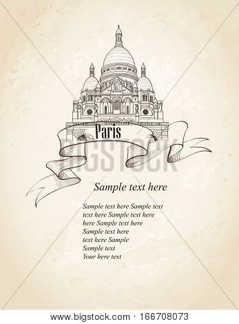 Paris, Montmartre cathedral symbol. Travel France background. Hand drawn engraved landmark sketch.