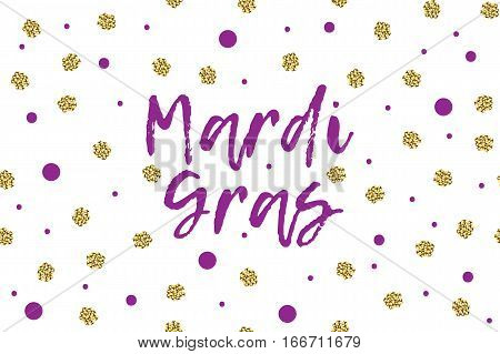Mardi gras greeting card with text, violet and gold dots. Inscription - Mardi Gras