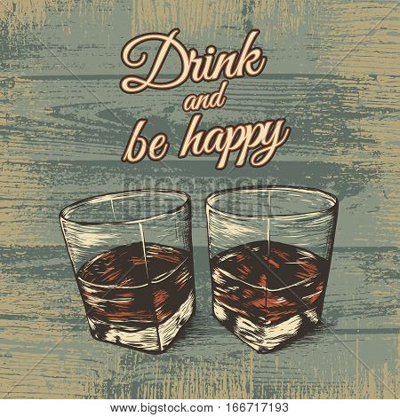 Two glasses hand drawn style vector illustration. Advertising of alcohol drink.Retro poster