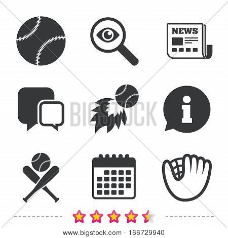 Baseball sport icons. Ball with glove and two crosswise bats signs. Fireball symbol. Newspaper, information and calendar icons. Investigate magnifier, chat symbol. Vector