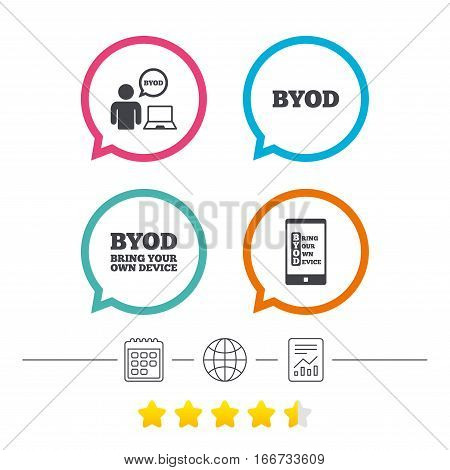 BYOD icons. Human with notebook and smartphone signs. Speech bubble symbol. Calendar, internet globe and report linear icons. Star vote ranking. Vector