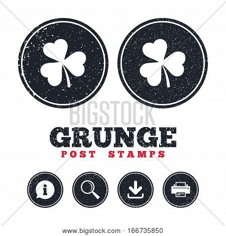 Grunge post stamps. Clover with three leaves sign icon. Trifoliate clover. Saint Patrick trefoil symbol. Information, download and printer signs. Aged texture web buttons. Vector
