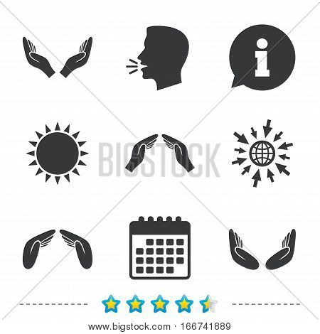 Hands icons. Insurance protection signs. Human helping donation hands. Prayer meditation hands sybmols. Information, go to web and calendar icons. Sun and loud speak symbol. Vector