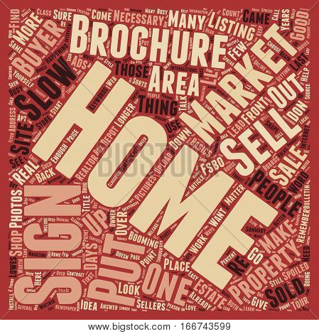 How to Sell Your Home in a Slow Market text background wordcloud concept