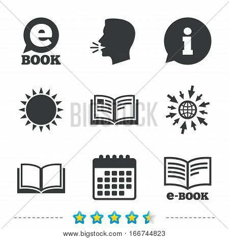 Electronic book icons. E-Book symbols. Speech bubble sign. Information, go to web and calendar icons. Sun and loud speak symbol. Vector