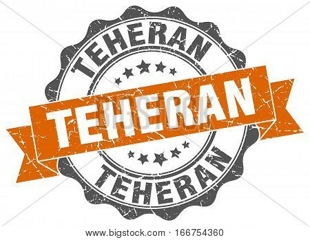 Teheran. round isolated grunge vintage retro stamp