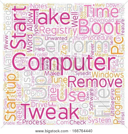 How To Tweak Your Windows Startup Procedure text background wordcloud concept