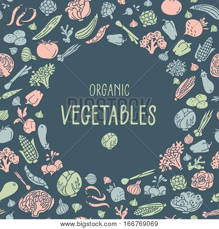 Hand drawn vegetables. Various organic product in a circle place for text. Flat style vector. Design elements for cards and invitations