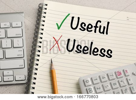 concept of useful versus useless on a notebook