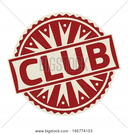 Stamp label or tag business concept with the text Club vector illustration.