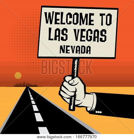 Poster in hand business concept with desert landscape and text Welcome to Las Vegas Nevada vector illustration