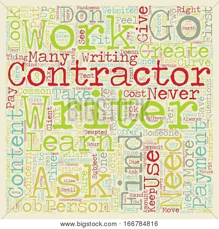 How To Work With Contractors To Create Great Content text background wordcloud concept