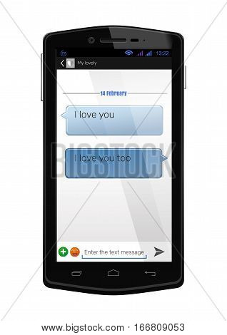 Correspondence lovers on Valentine's Day. Realistic mobile phone with a love message on the screen. SMS correspondence on the smartphone screen. Vector smartphone with the SMS messages - I love you