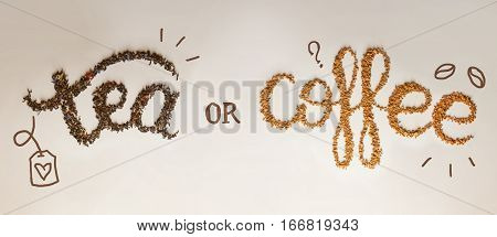 Tea or Coffee. written by tea brewing and instant coffee on white background. Healthy food concept lettering