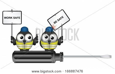 Comical construction workers with health and safety work safe be safe message perched on  a screwdriver with copy space for own text isolated on white background