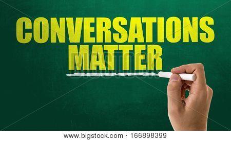 Conversations Matter