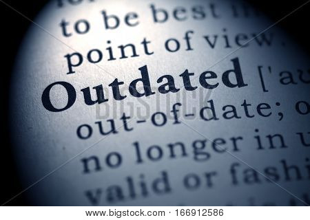 Fake Dictionary definition of the word outdated.