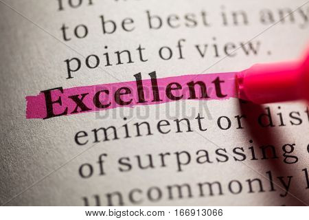 Fake Dictionary definition of the word excellent.