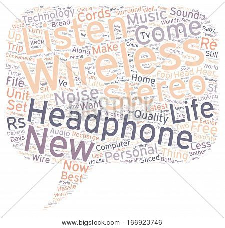 In The st Century With Wireless Stereo Headphones text background wordcloud concept