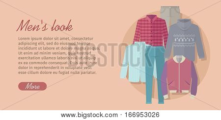 Men s look web banner. Card with trendy men s clothes with jacket, jeans, trousers, sweater, shirt, cardigan. Add your text. Fashionable clothes for man. Autumn winter collection. Vector illustration