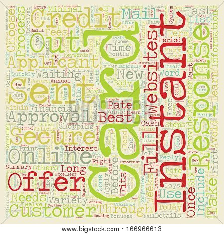 Instant Approval Credit Cards Instant Credit For Today s Consumer text background wordcloud concept