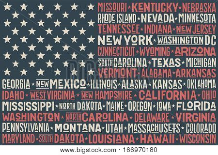 Poster of United States of America flag with states and capital cities. Print for t-shirt of USA flag with names states. Colorful vintage typographic hand-drawn. Vector Illustration