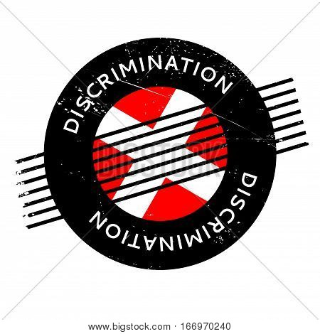 Discrimination rubber stamp. Grunge design with dust scratches. Effects can be easily removed for a clean, crisp look. Color is easily changed.