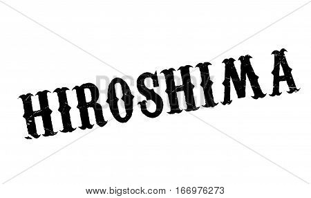 Hiroshima rubber stamp. Grunge design with dust scratches. Effects can be easily removed for a clean, crisp look. Color is easily changed.