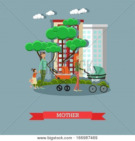 Vector illustration of happy mothers with their children walking in the park. Family concept design element in flat style.