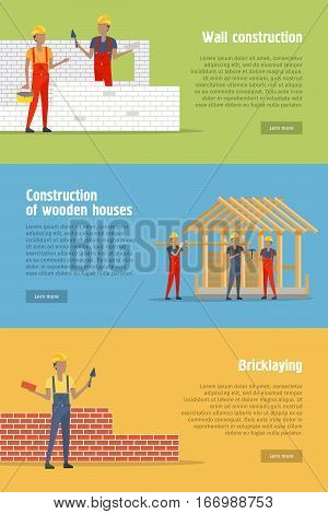 Construction web banners. Wall construction, construction of wooden houses, bricklaying flat vector concepts with working builders on colored backgrounds. For building company landing page design