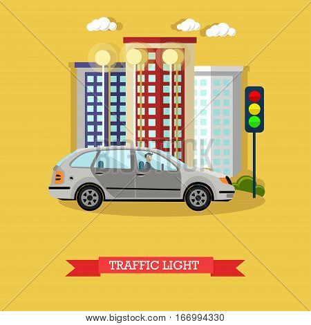 Traffic light concept vector illustration in flat design. Car stopped at the traffic lights.