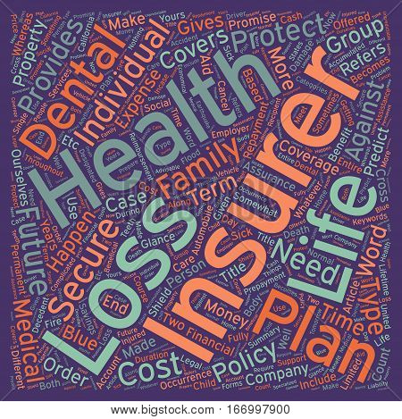 Insurance Coverage at a Glance text background wordcloud concept