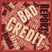 How To Wipe Out Bad Credit And Rebuild Your Credit Report text background wordcloud concept poster