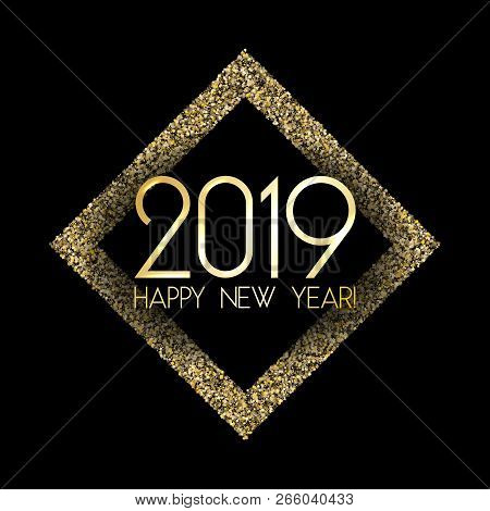 2019 Happy New Year Card, Gold Confetti Shimmer. 2019 Holiday Card, Banner Or Party Poster Design Wi