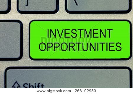 Conceptual Hand Writing Showing Investment Opportunities. Business Photo Text A Purchase That Has A