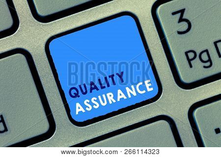 Conceptual hand writing showing Quality Assurance. Business photo text Ensures a certain level of quality Established requirement poster