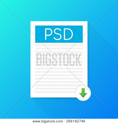 Download Psd Button. Downloading Document Concept. File With Psd Label And Down Arrow Sign. Vector S