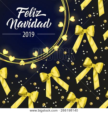 Feliz Navidad lettering with yellow ribbon bows. New Year Day greeting card. Handwritten and typed text, calligraphy. For leaflets, brochures, invitations, posters or banners. poster