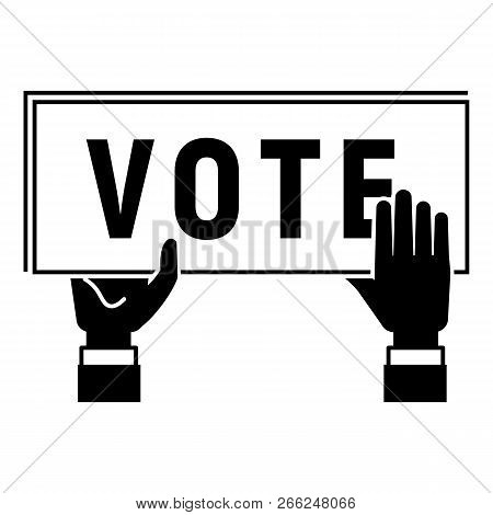 Vote Poster Icon. Simple Illustration Of Vote Poster Vector Icon For Web Design Isolated On White Ba